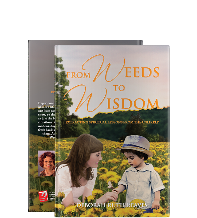 From Weeds To Wisdom by Deborah Ruth Reaves