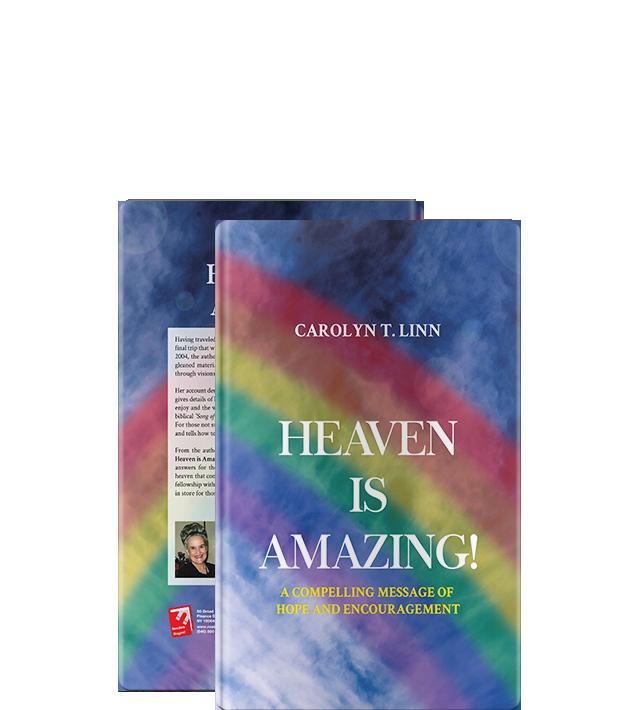 Heaven Is Amazing by Carolyn T. Linn