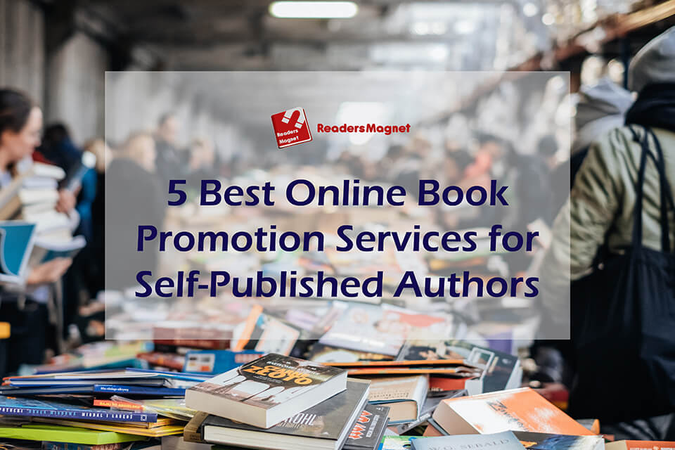 5 Best Online Book Promotion Services for Self-Published Authors