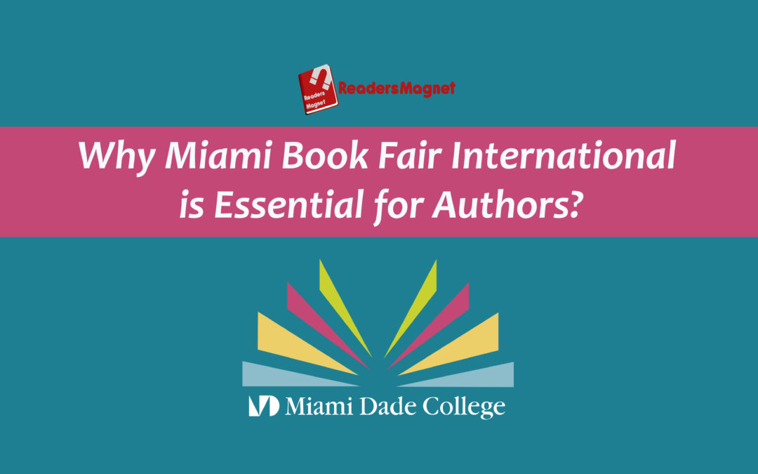 Why Miami Book Fair International is Essential for Authors?