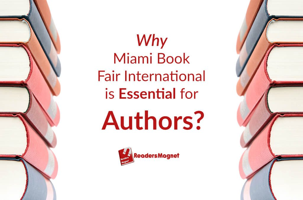 Why Miami Book Fair International is Essential for Authors