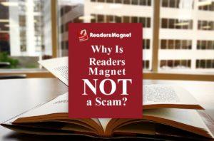 Why Is ReadersMagnet Not A Scam, ReadersMagnet Scam