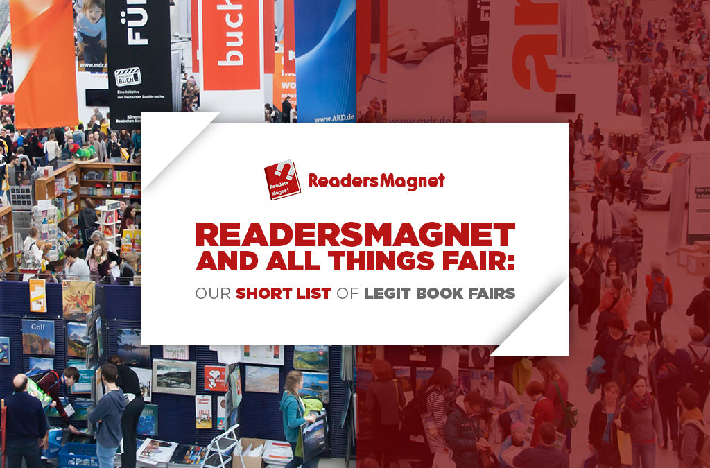 READERSMAGNET AND ALL THINGS FAIR: OUR SHORT LIST OF LEGIT BOOK FAIRS