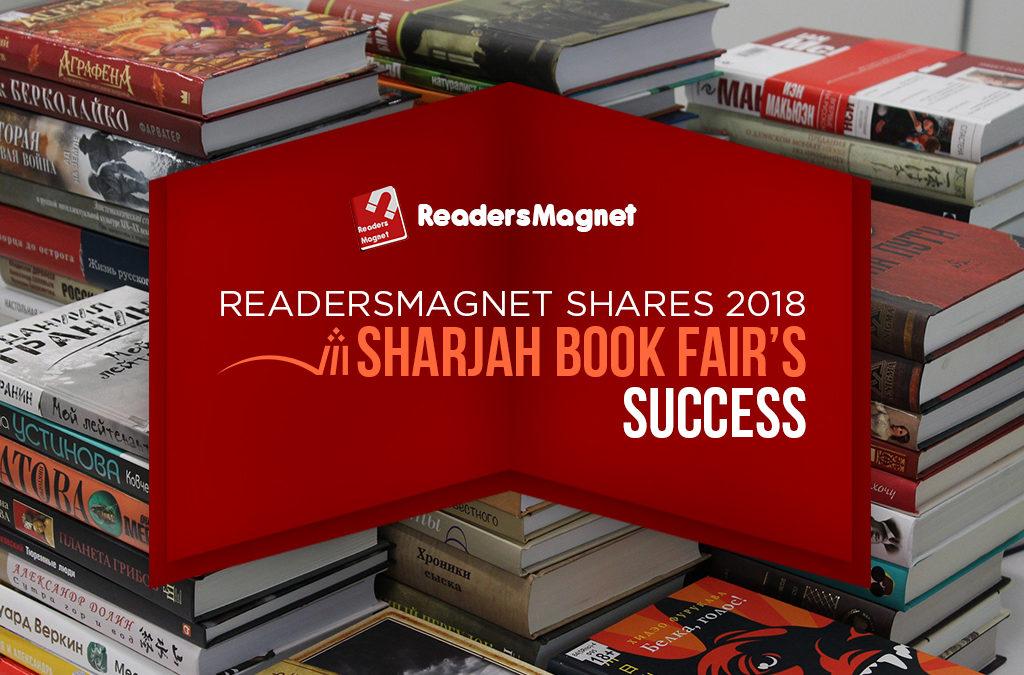 READERSMAGNET SHARES 2018 SHARJAH'S BOOK FAIR SUCCESS