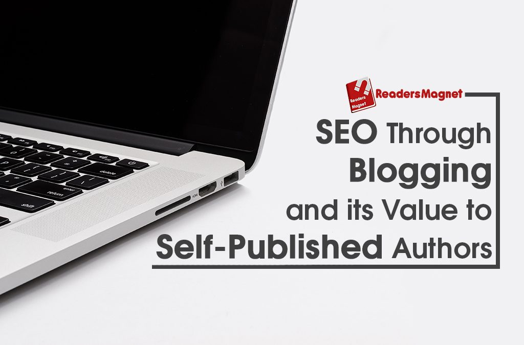 SEO through Blogging and its Value to Published Authors