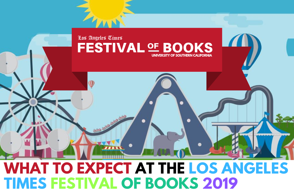 What to Expect at the Los Angeles Times Festival of Books 2019