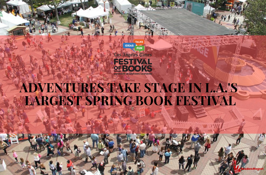 Adventures Take Stage in L.A.'s Largest Spring Book Festival