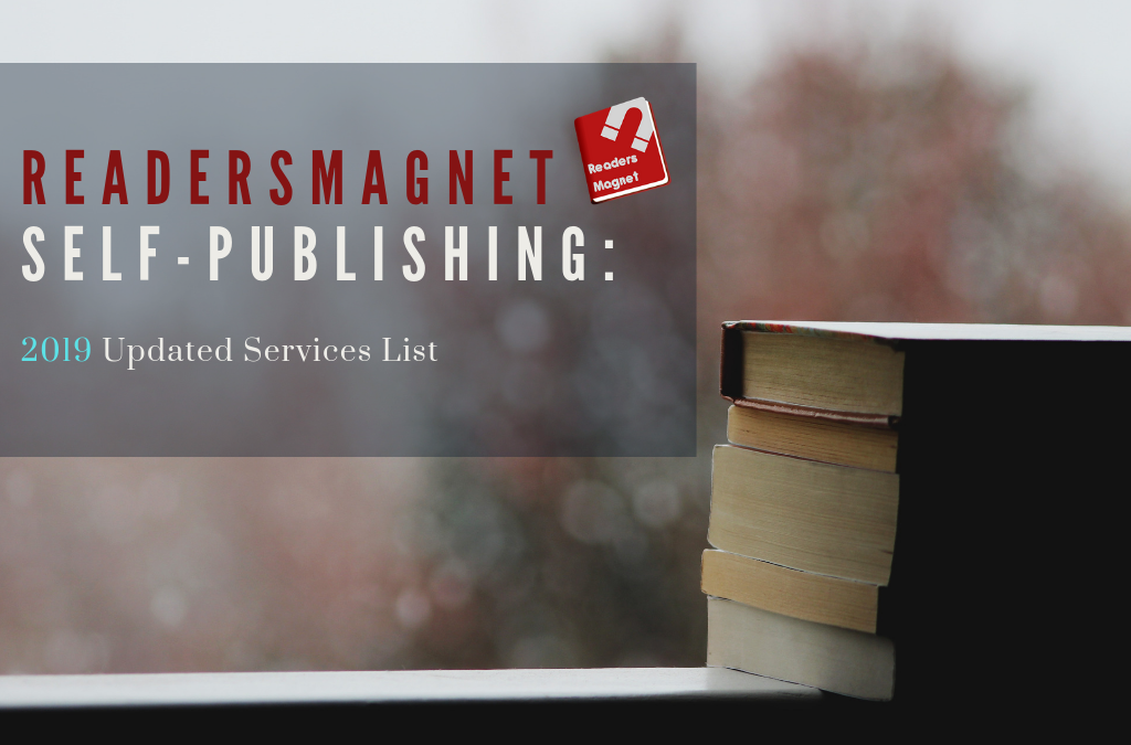 ReadersMagnet Self-Publishing: 2019 Updated Services List