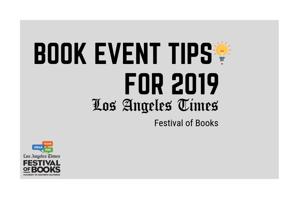 Book Event Tips for 2019 LA Times Festival of Books