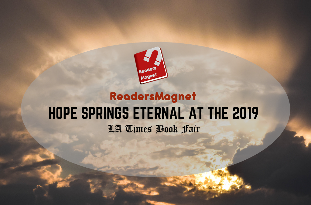 Readersmagnet Hope Springs Eternal at the 2019 LA Book Fair