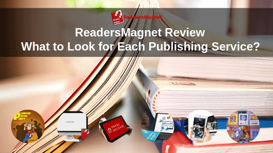 ReadersMagnet Review: What to Look for Each Publishing Service?