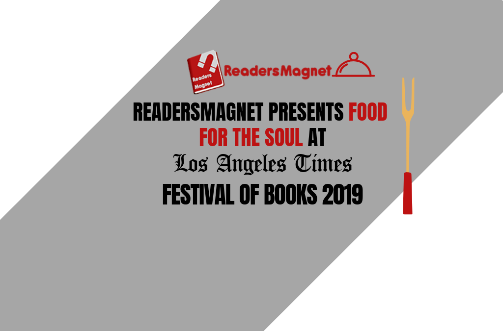 ReadersMagnet Presents Food for the Soul at LA Book Festival