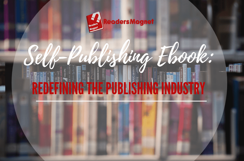 Self-Publishing EBook: Redefining the Publishing Industry