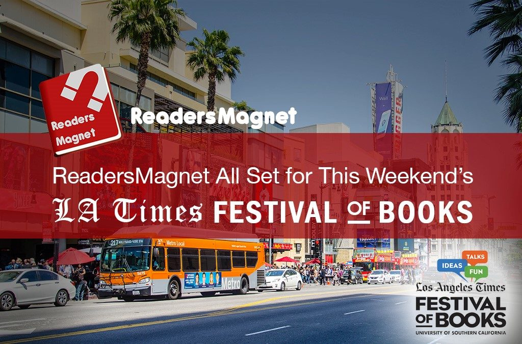 ReadersMagnet All Set for This Weekend's 2019 LA Times Festival of Books