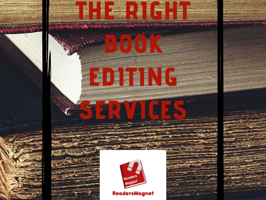 Choosing the Right Book Editing Services