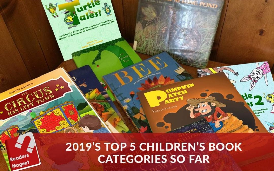2019'S TOP 5 CHILDREN'S BOOK CATEGORIES SO FAR
