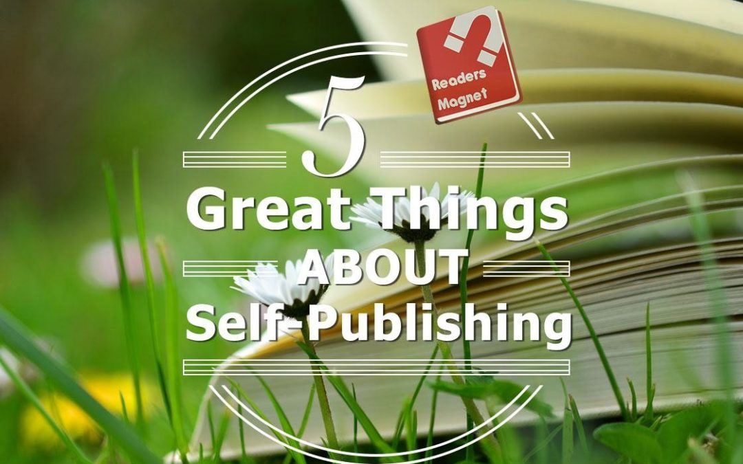 five great things about self-publishing