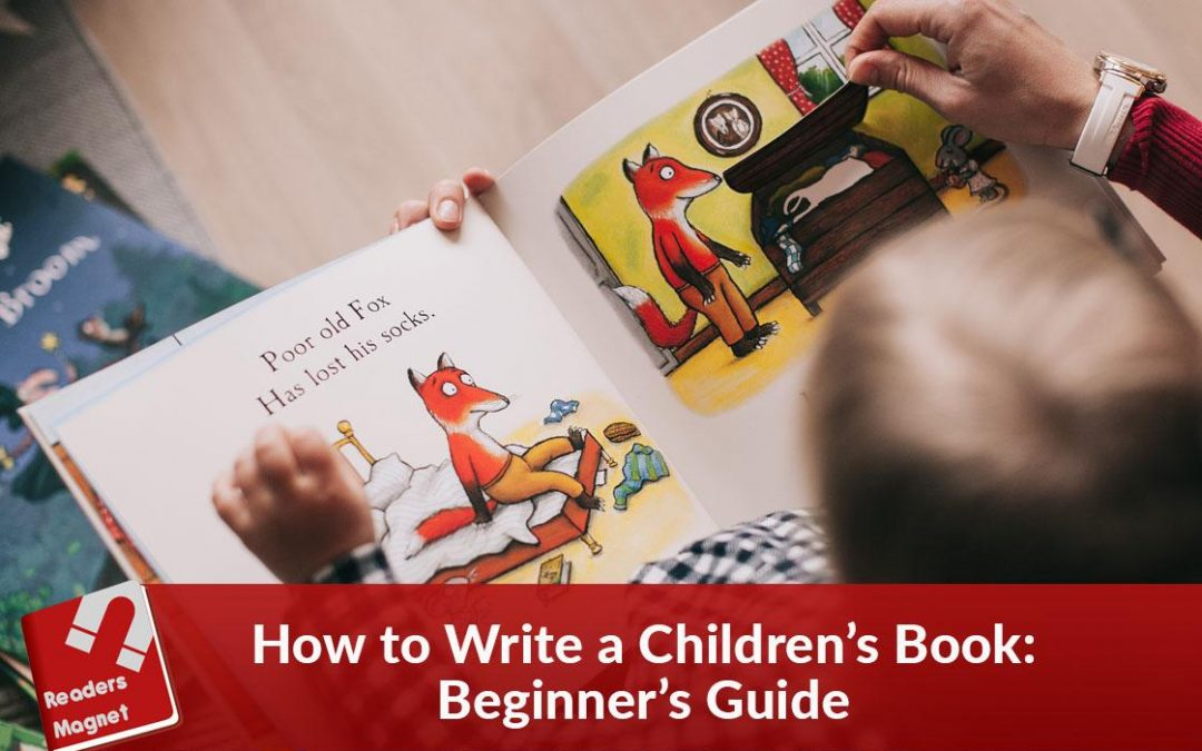 How to Write a Children's Book: Beginners Guide