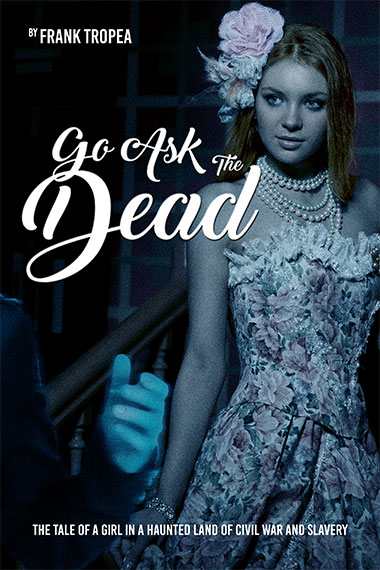 Go Ask the Dead