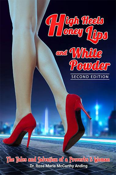 High Heels Honey Lips and White Powder