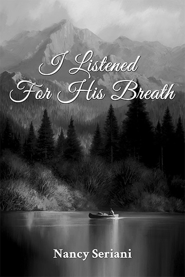 I Listened for His Breath