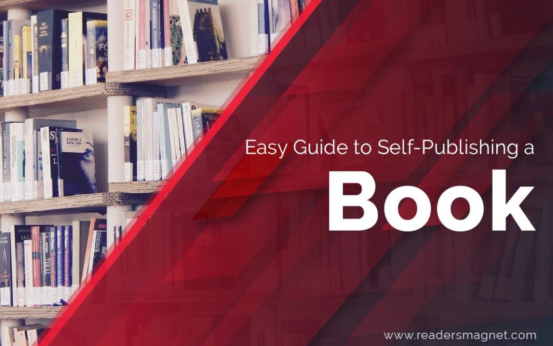 Easy Guide to Self-Publishing a Book