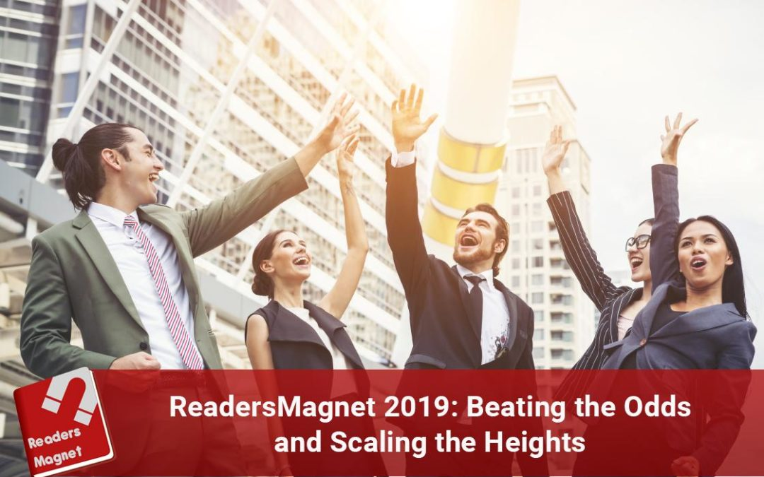 ReadersMagnet 2019: Beating the Odds and Scaling the Heights