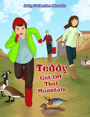 Judy Catherie Moratis Teddy Get Off That Mountain