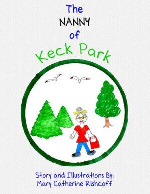 Mary Catherine Rishcoff The Nanny Of Keck Park