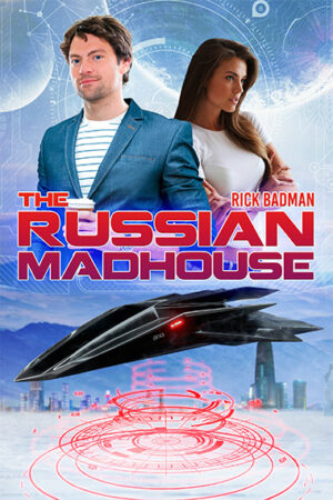 Rick Badman The Russian Madhouse