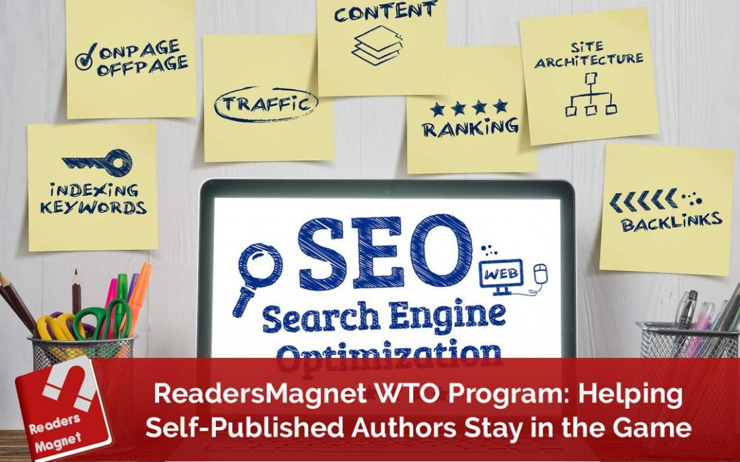 ReadersMagnet WTO Program: Helping Self-Published Authors Stay in the Game