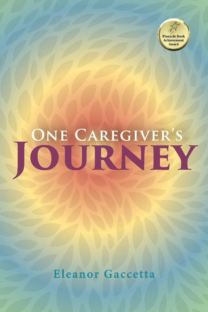 One Caregivers Journey