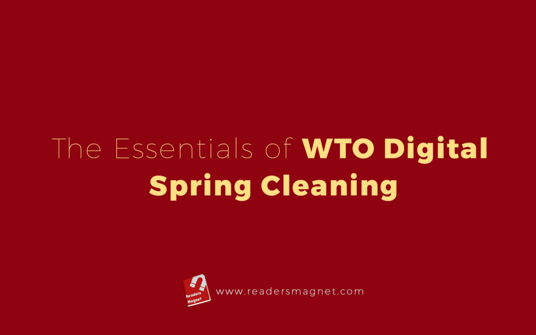 The Essentials Of Wto Digital Spring Cleaning banner