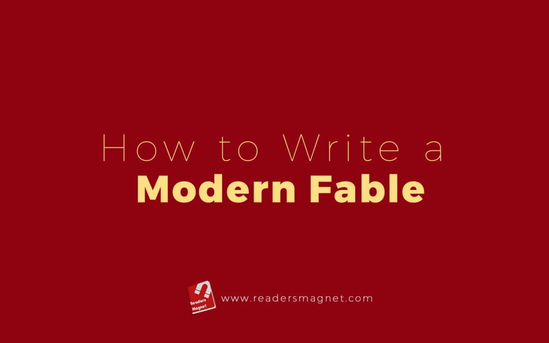 How to Write a Modern Fable