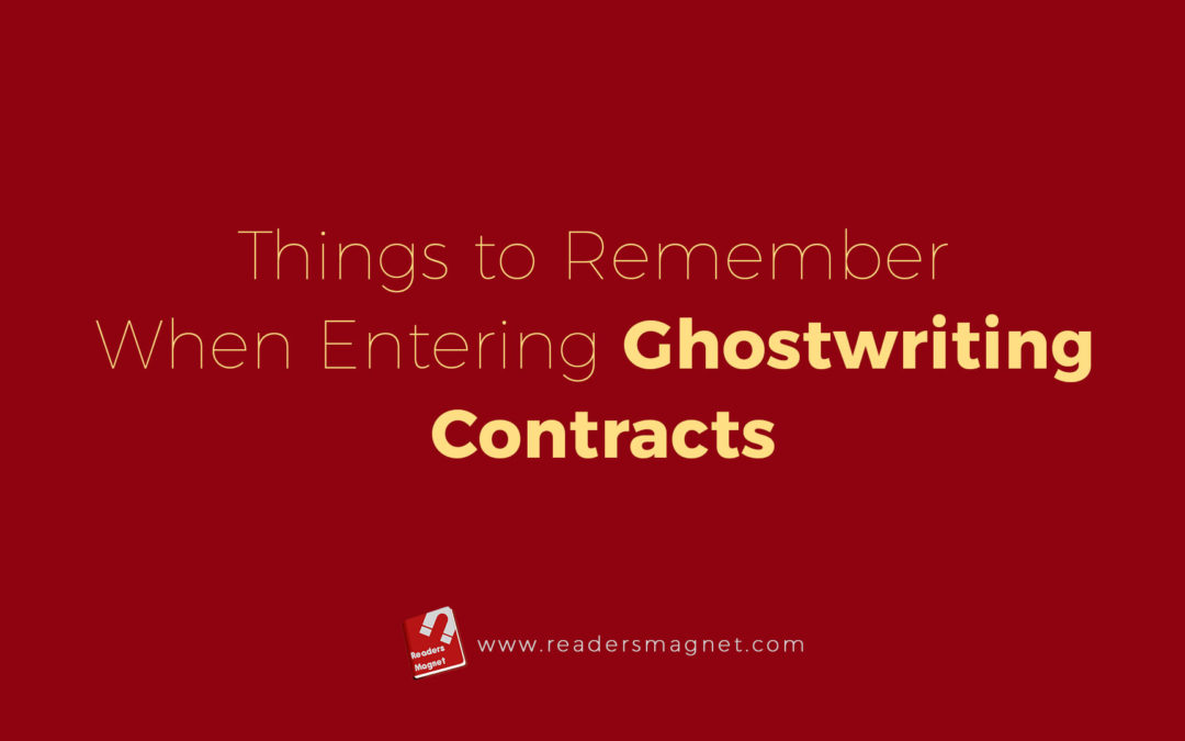 Things to Remember When Entering Ghostwriting Contracts