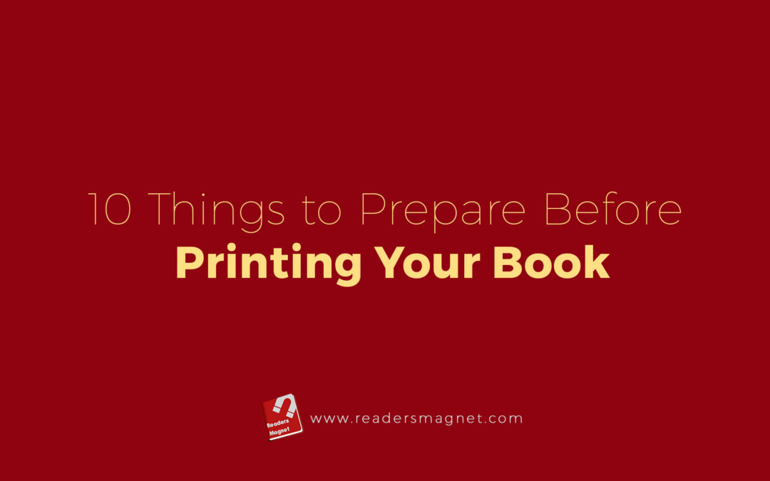 10 Things to Prepare Before Printing Your Book