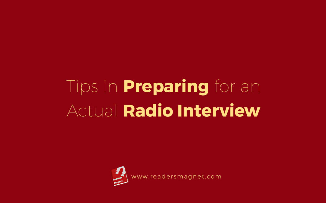 Tips in Preparing for an Actual Radio Interview