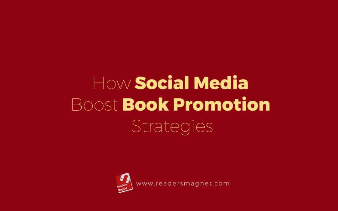 How Social Media Boost Book Promotion BannerStrategies