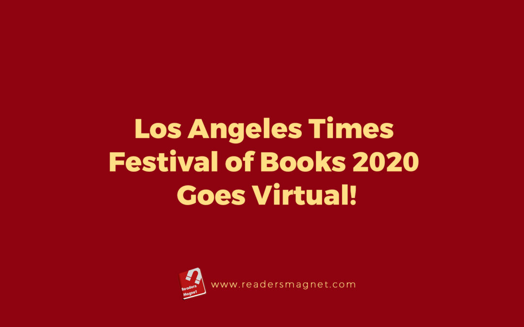 Los Angeles Times Festival of Books 2020 Goes Virtual!