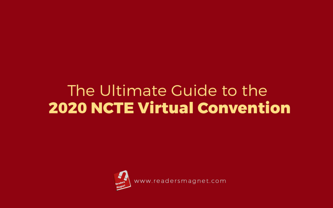The Ultimate Guide to the 2020 NCTE Virtual Convention