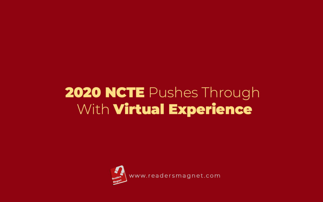 2020 NCTE Pushes Through with Virtual Experience