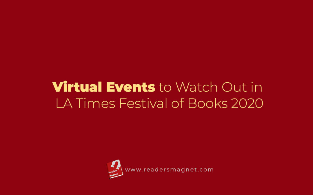 Virtual Events to Watch Out in LA Times Festival of Books 2020