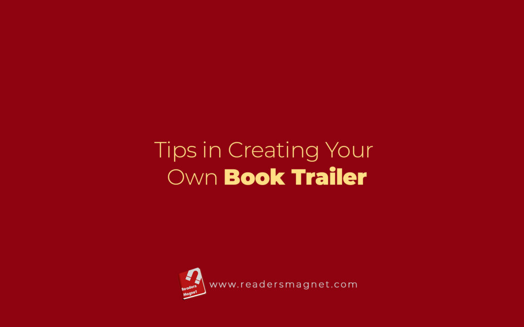 Tips in Creating Your Own Book Trailer