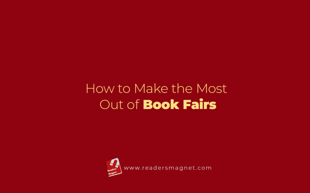 How to Make the Most Out of Book Fairs
