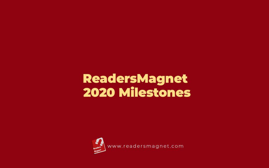 ReadersMagnet 2020 Milestones