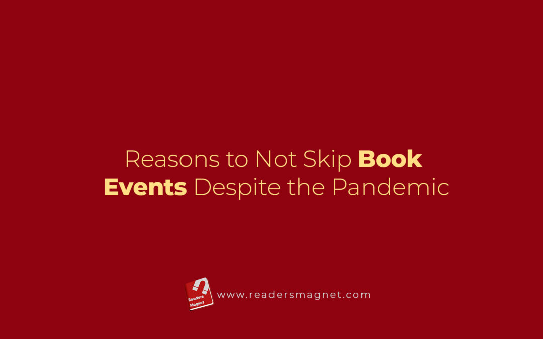 Reasons To Not Skip Book Events Despite The Pandemic