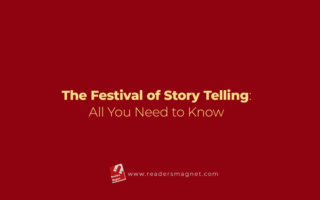 The Festival of Story Telling: All You Need to Know