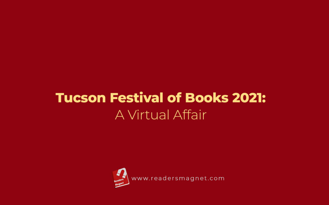 Tucson Festival of Books 2021: A Virtual Affair