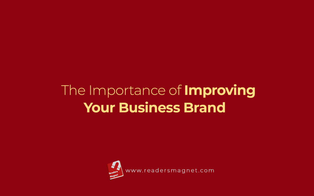 The Importance Of Improving Your Business Brand banner