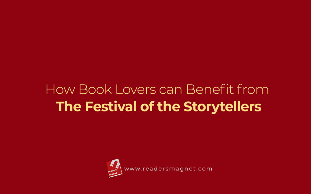 How Book Lovers can Benefit from The Festival of the Storytellers